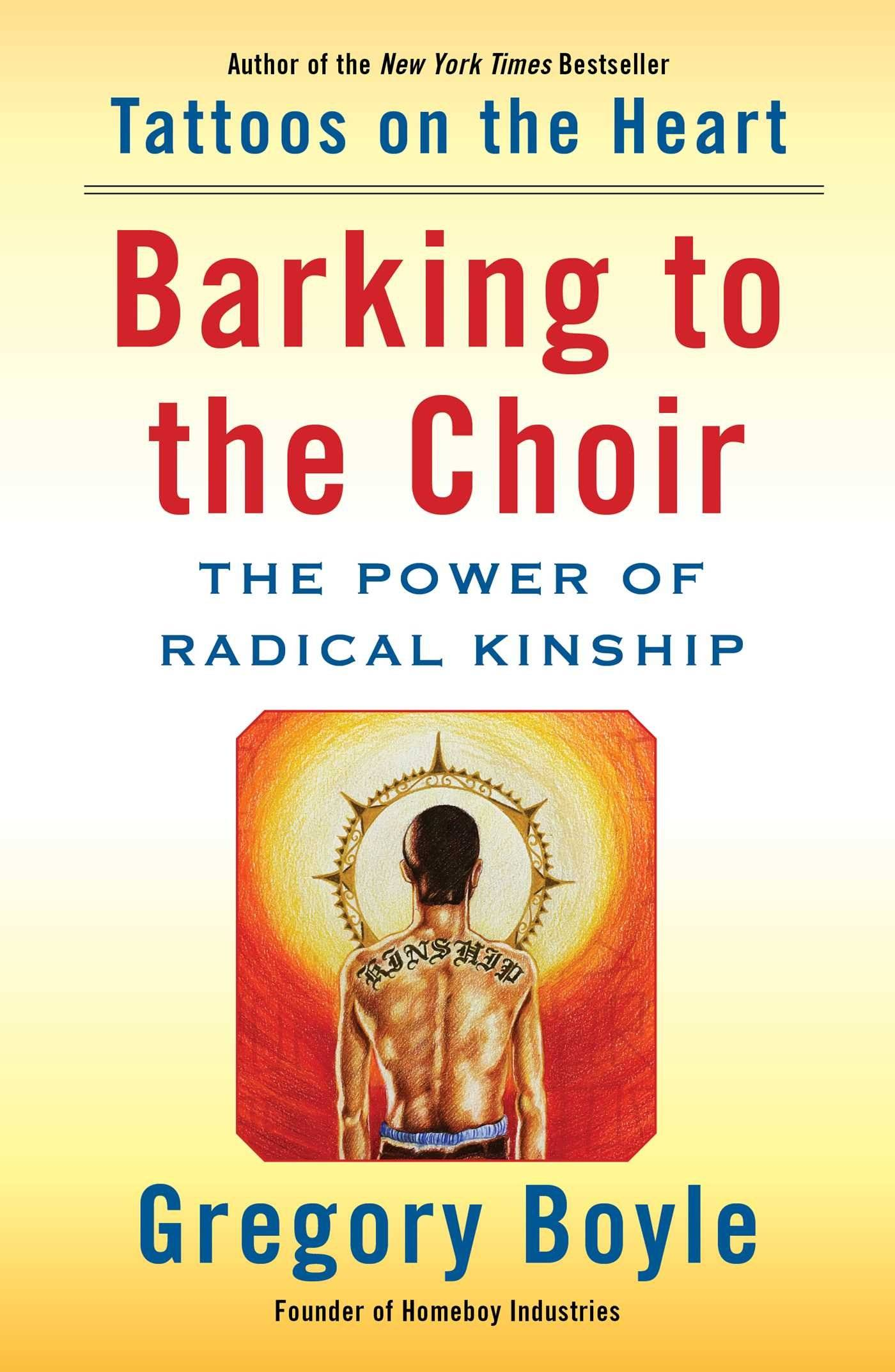 Book Cover of Barking to the Choir by Gregory Boyle