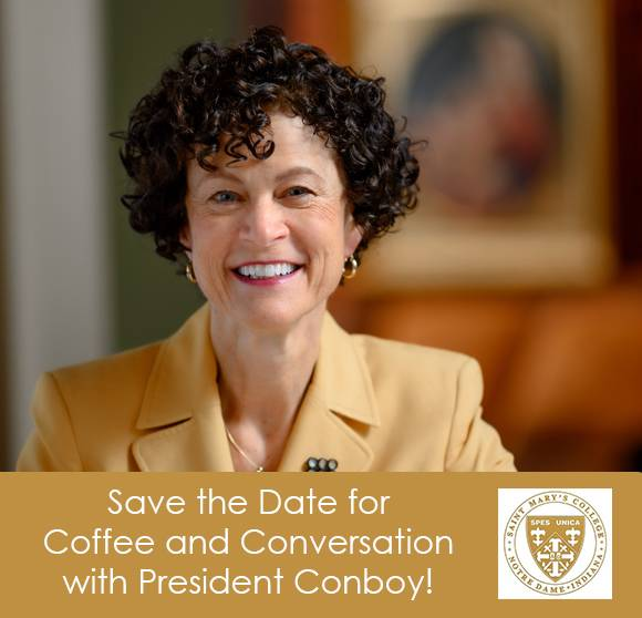 Image of SMC President Conboy with text to Save the Date for virtual coffee and conversation