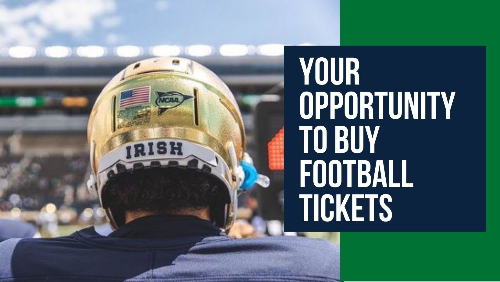 Back of Notre Dame Football play with text of Your Opportunity to Buy Football Tickets